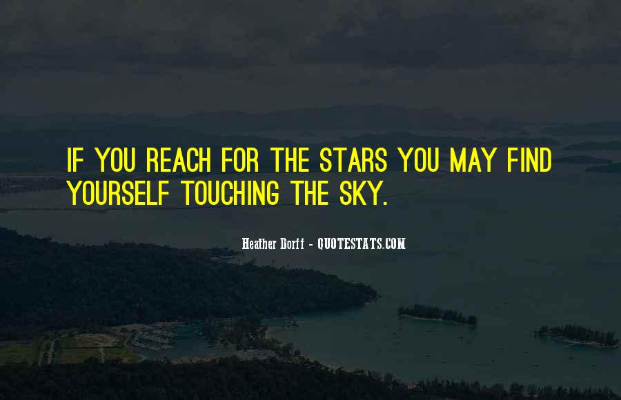 Quotes About Reach For The Stars #1459649