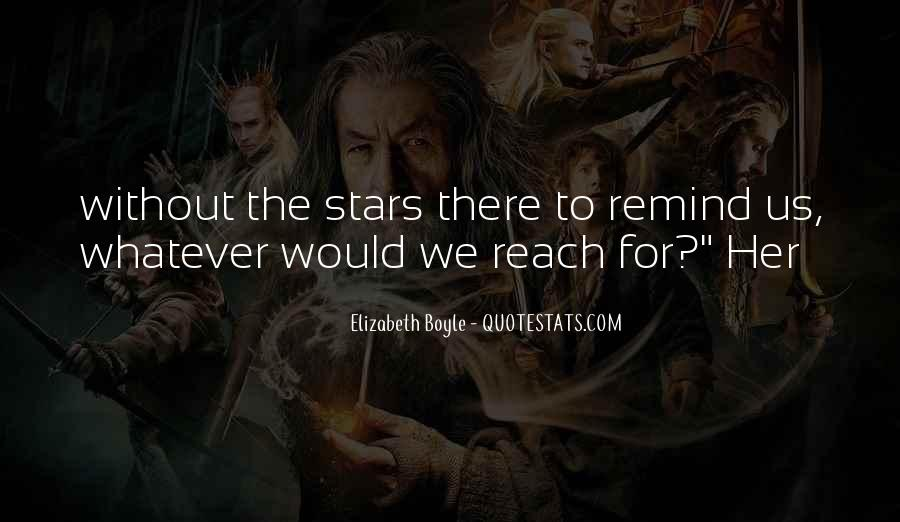 Quotes About Reach For The Stars #1562236
