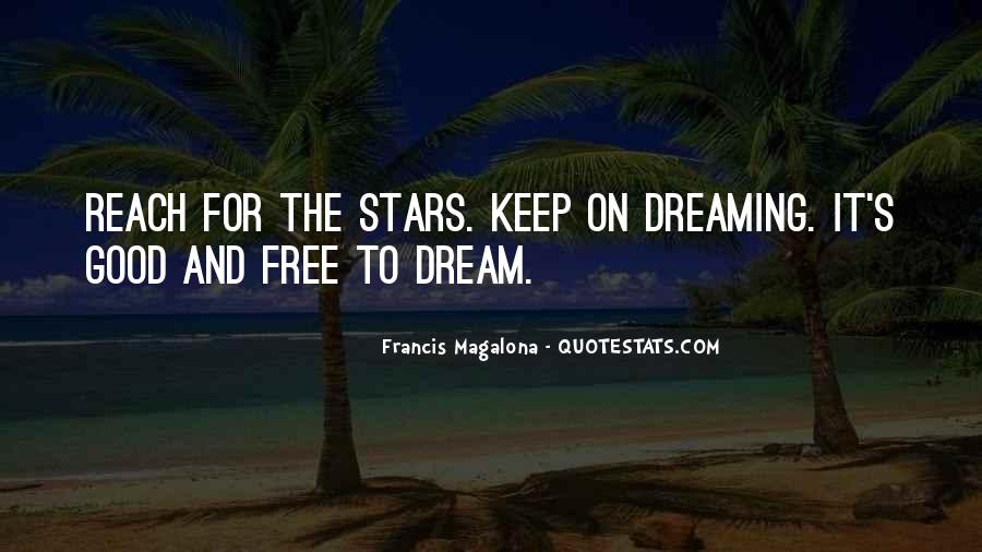 Quotes About Reach For The Stars #1679322