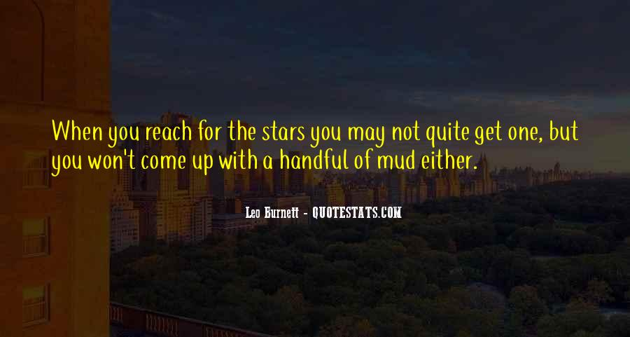 Quotes About Reach For The Stars #1785397