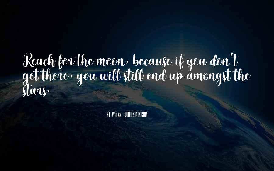 Quotes About Reach For The Stars #406530