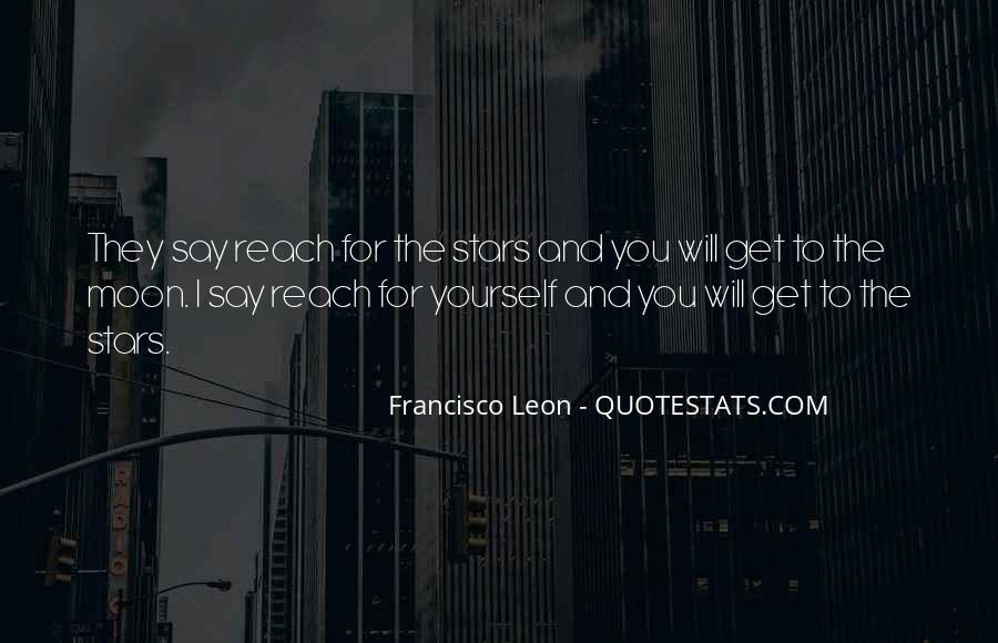 Quotes About Reach For The Stars #467224