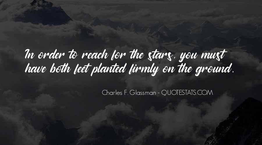 Quotes About Reach For The Stars #607318