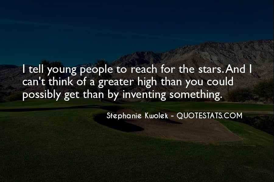 Quotes About Reach For The Stars #659586