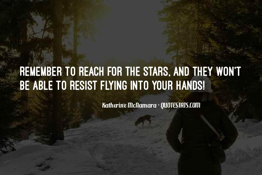 Quotes About Reach For The Stars #992068
