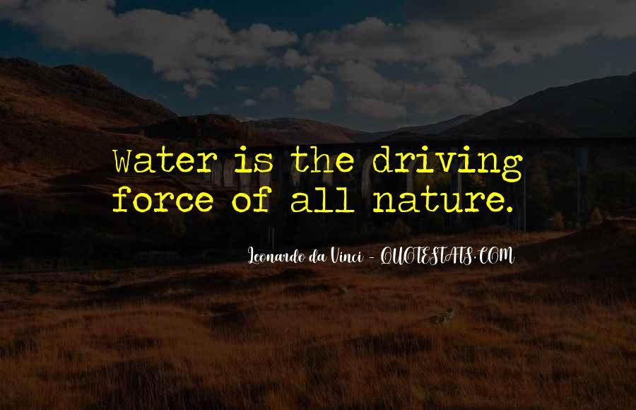 Quotes About Force Of Nature #302853