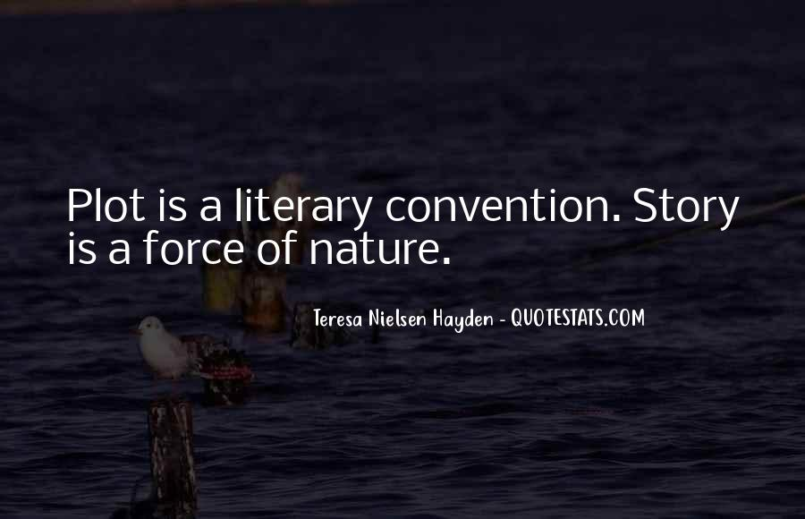Quotes About Force Of Nature #326882