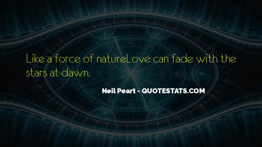 Quotes About Force Of Nature #3863