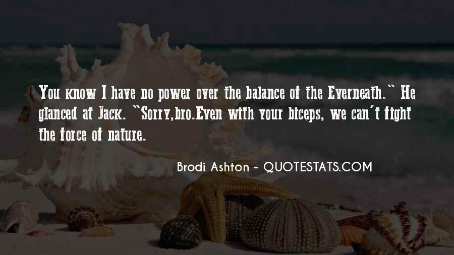 Quotes About Force Of Nature #434142