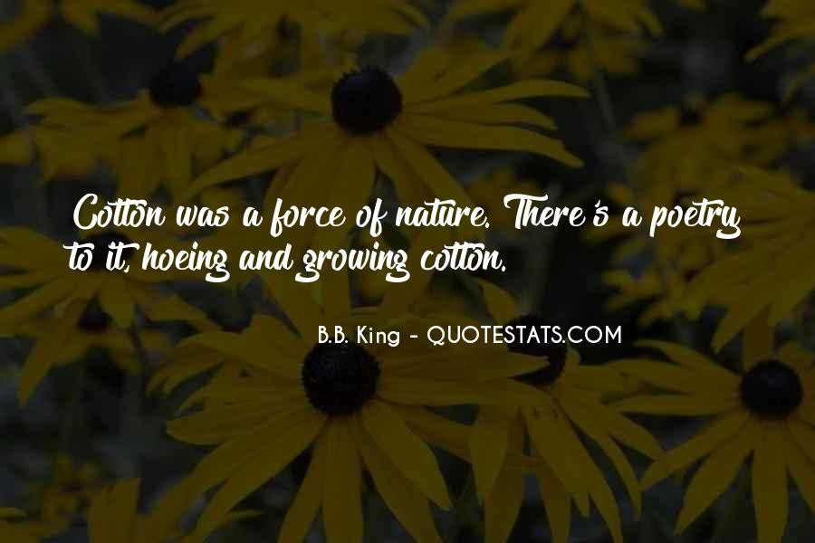 Quotes About Force Of Nature #489838