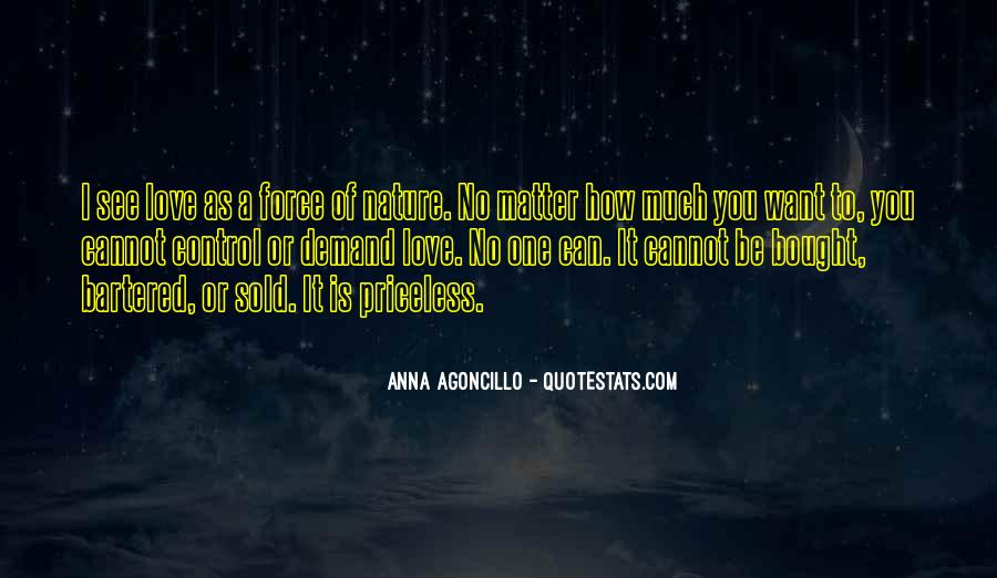 Quotes About Force Of Nature #587245