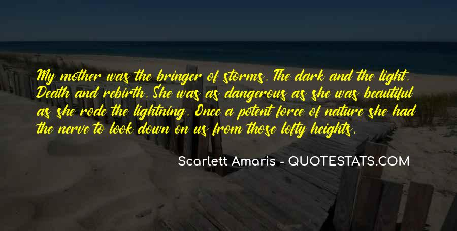 Quotes About Force Of Nature #595439