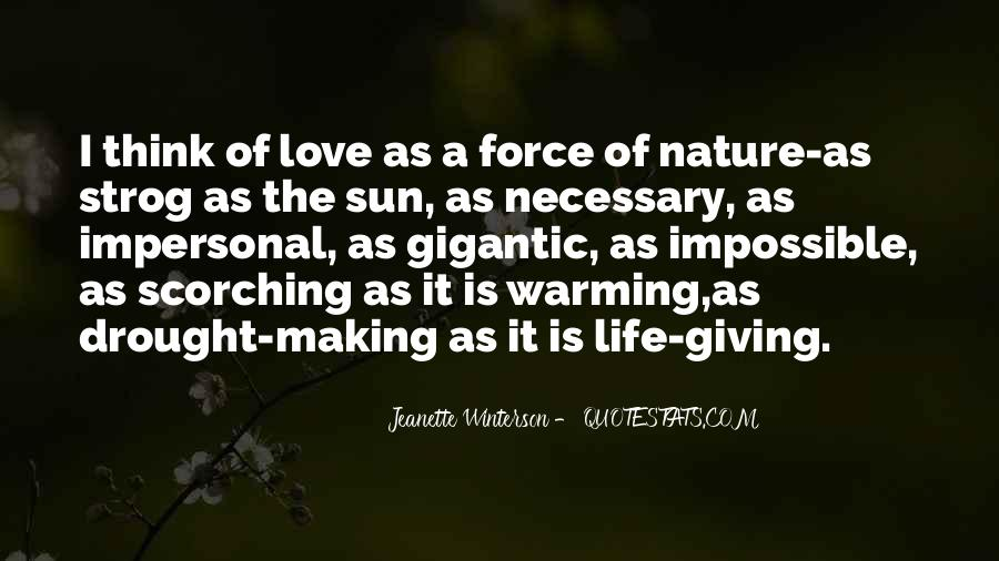 Quotes About Force Of Nature #613958