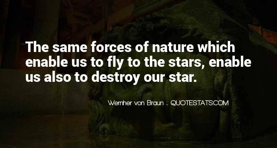 Quotes About Force Of Nature #756528