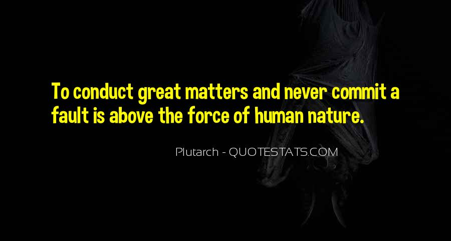 Quotes About Force Of Nature #76309
