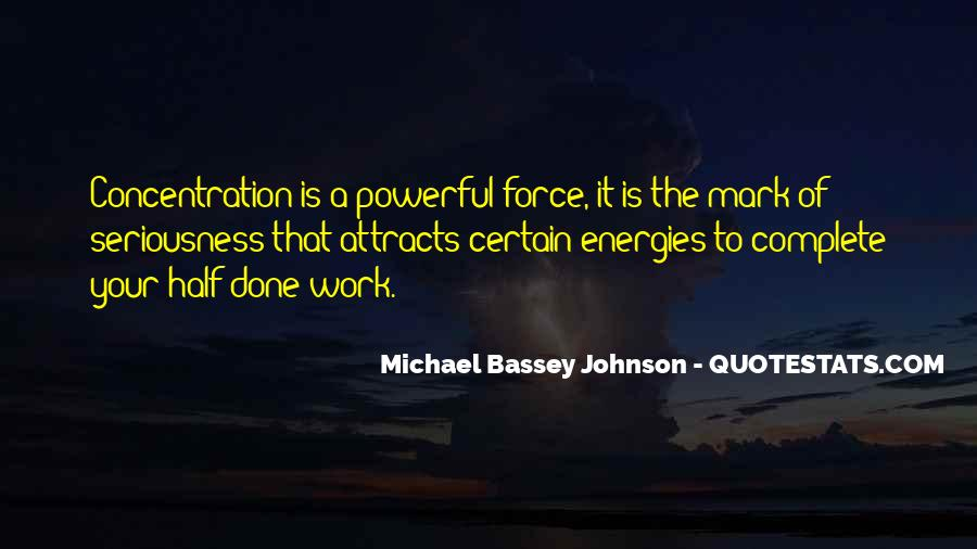 Quotes About Force Of Nature #797197