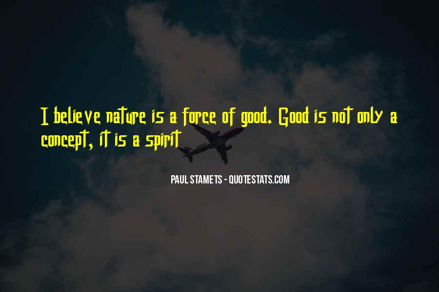 Quotes About Force Of Nature #864221