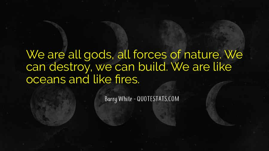 Quotes About Force Of Nature #960683