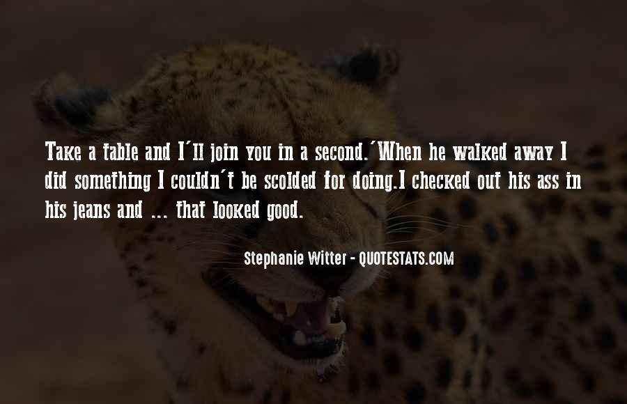 Quotes About Being Scolded #1091008