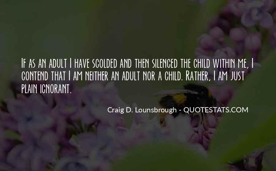 Quotes About Being Scolded #1221994