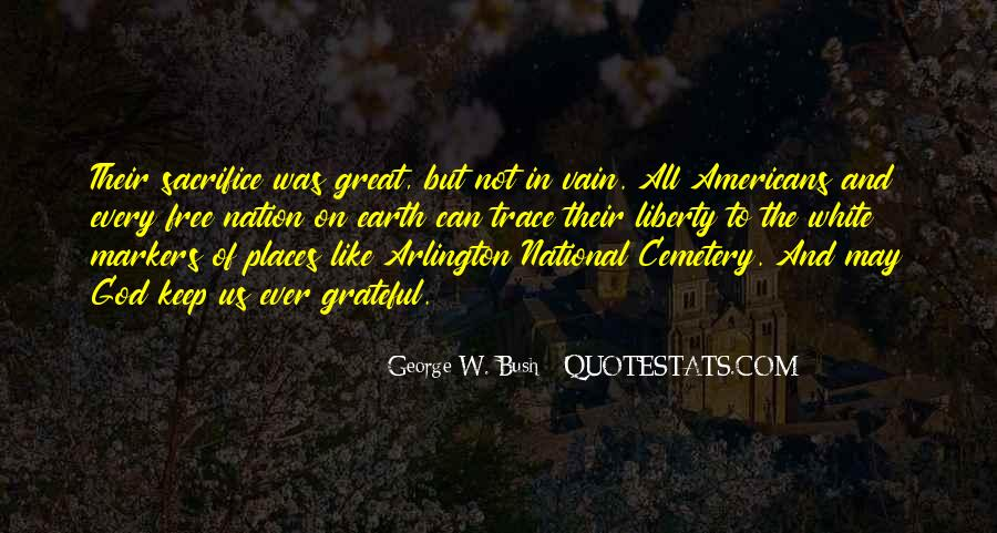 Quotes About Arlington Cemetery #1561573