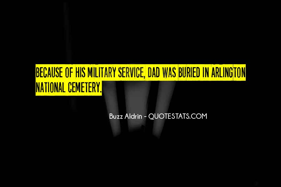 Quotes About Arlington Cemetery #673045