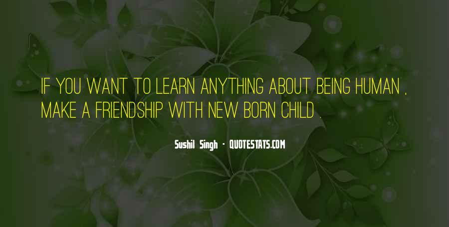 Quotes About Child Being Born #1035135