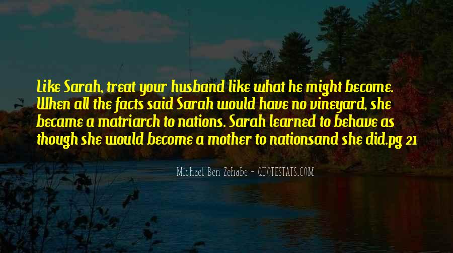 Quotes About How You Treat Your Mother #1621145