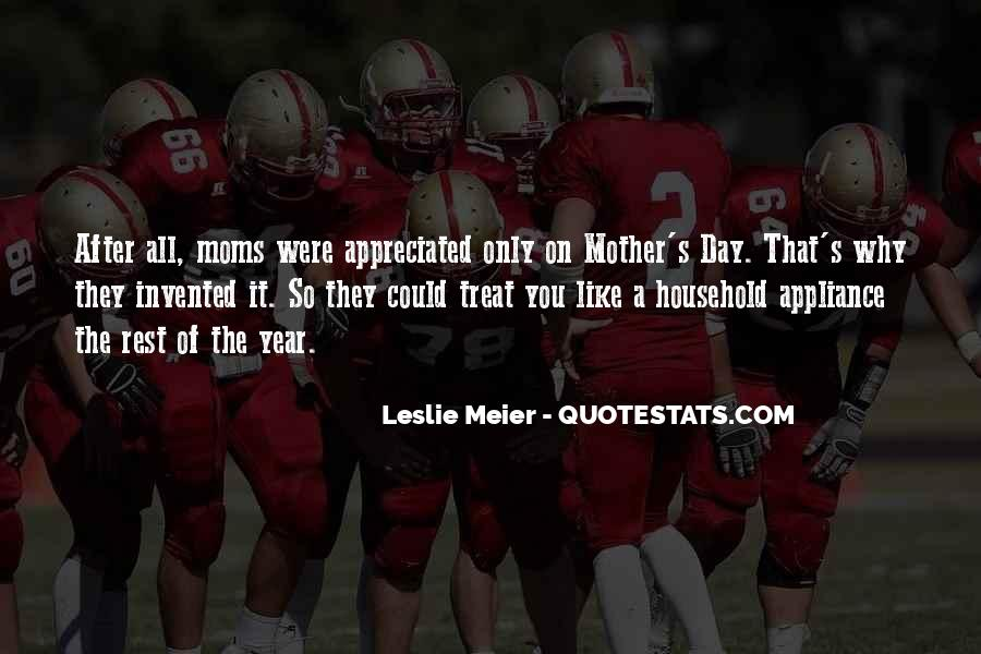 Quotes About How You Treat Your Mother #1636858