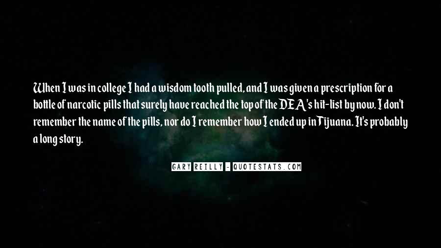 Quotes About Wisdom Tooth #1142571