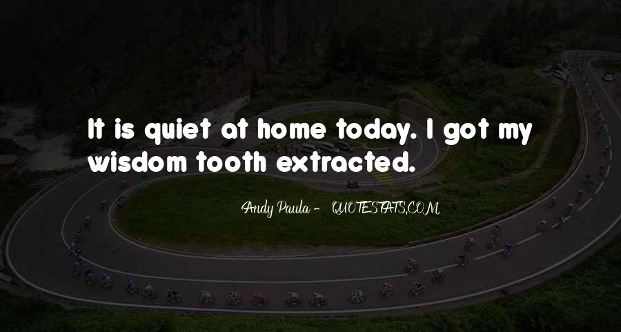 Quotes About Wisdom Tooth #489849