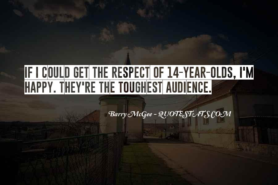 Quotes About 14 Year Olds #1792683