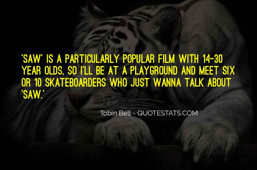 Quotes About 14 Year Olds #338252