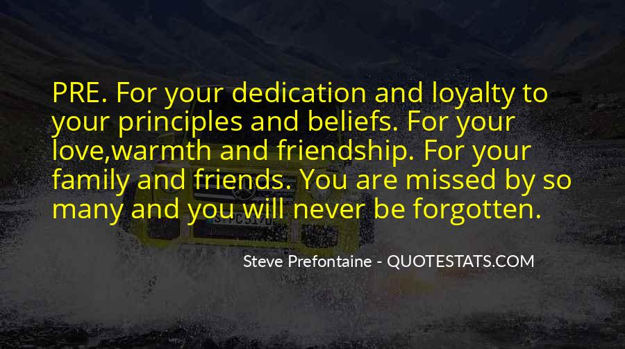 Quotes About Loyalty To Friends And Family #1374491