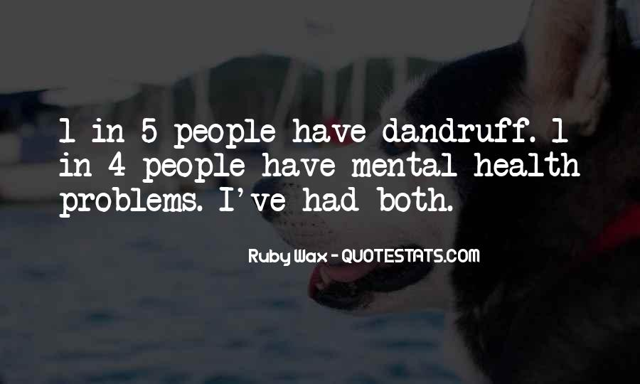 Quotes About Mental Disorders #1423519