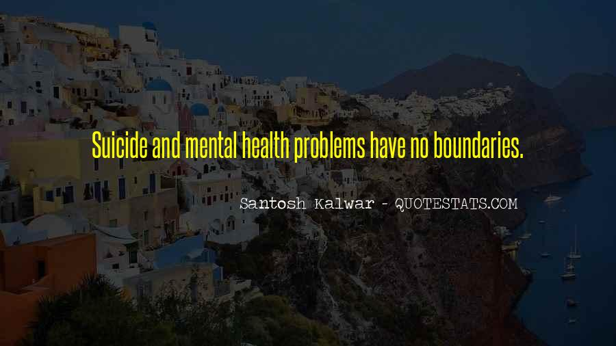 Quotes About Mental Disorders #1815458