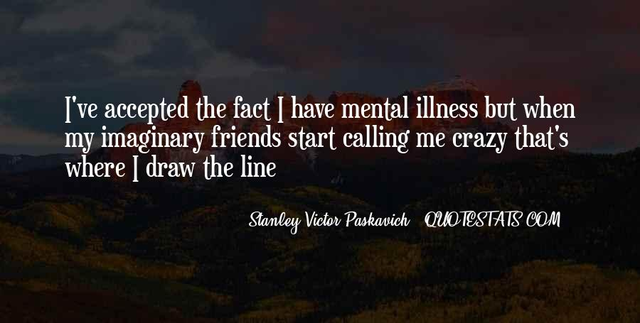 Quotes About Mental Disorders #228243