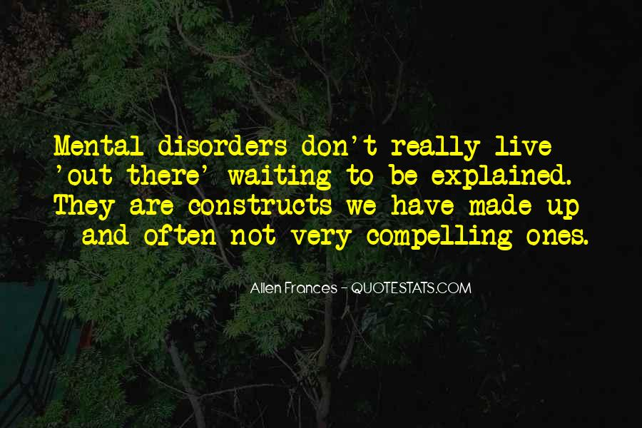 Quotes About Mental Disorders #436616