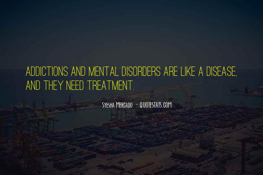 Quotes About Mental Disorders #958880
