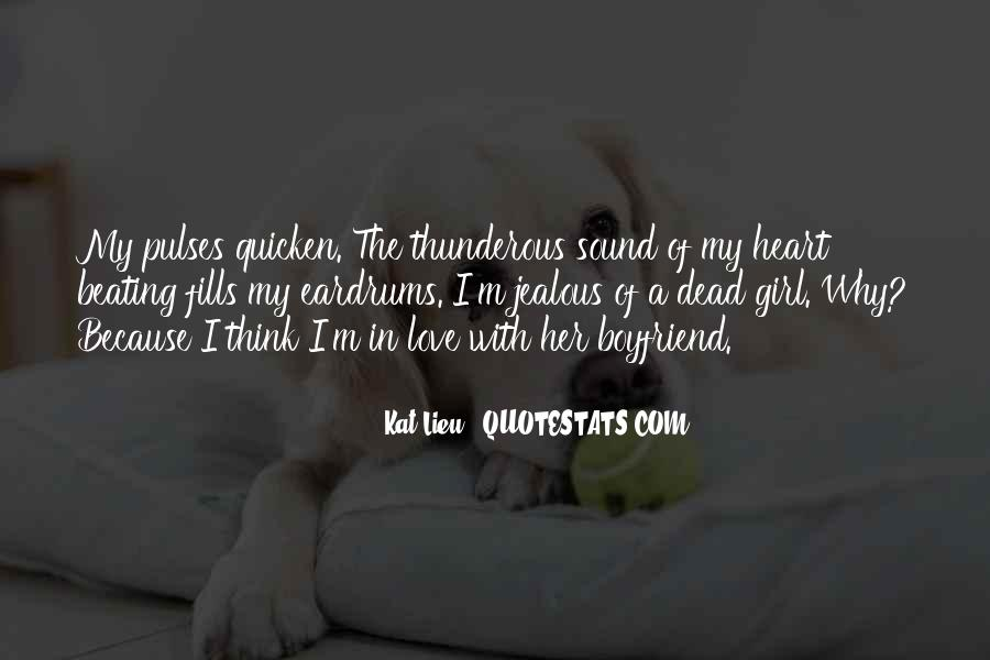 Quotes About Being Jealous Of Another Girl #1359404