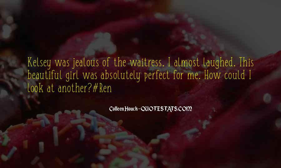 Quotes About Being Jealous Of Another Girl #303011
