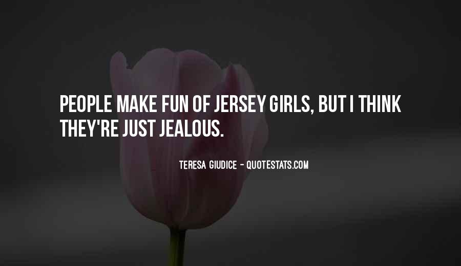 Quotes About Being Jealous Of Another Girl #866854
