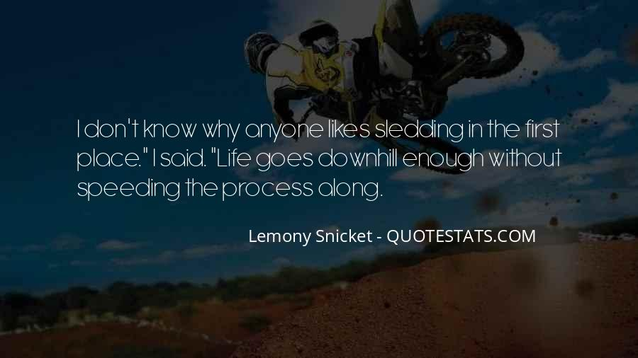 Quotes About Sledding #748331