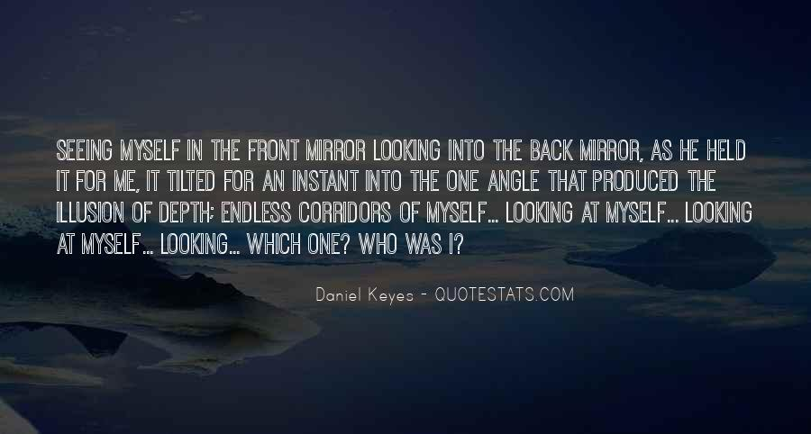 Quotes About Looking In Front #1362825