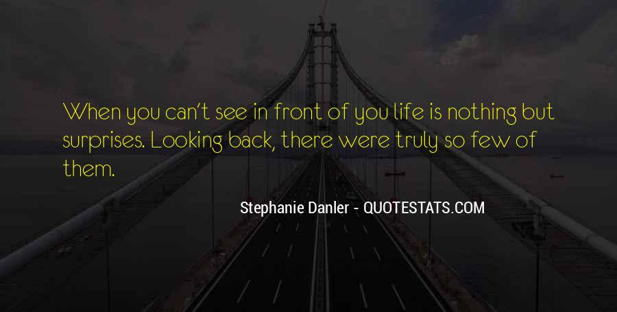 Quotes About Looking In Front #1449130