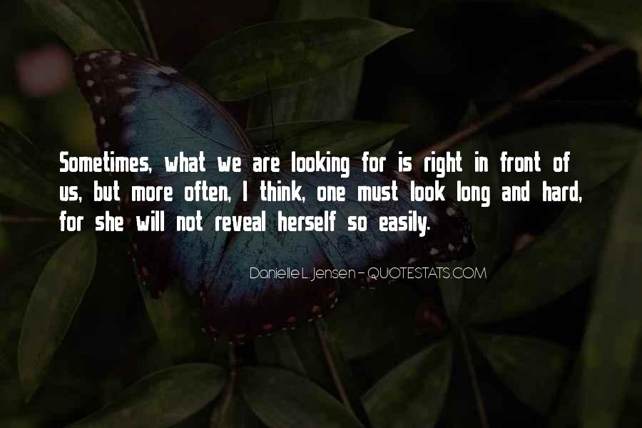 Quotes About Looking In Front #1621709