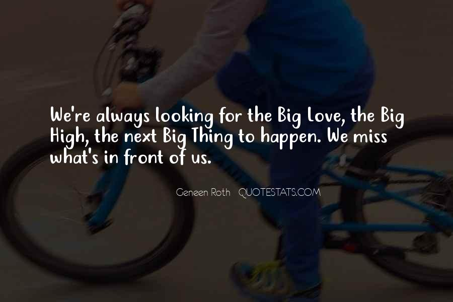 Quotes About Looking In Front #1753881