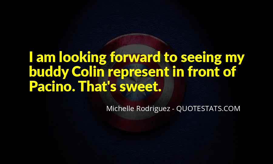 Quotes About Looking In Front #705028