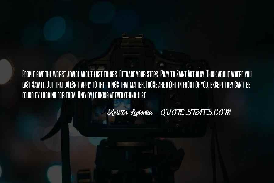 Quotes About Looking In Front #947339