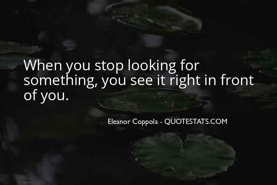 Quotes About Looking In Front #952463